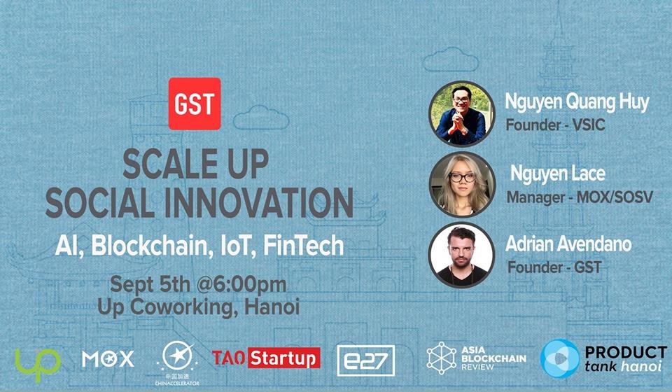 Scale Up Hanoi: Social Innovation + AI, Blockchain, IoT, FinTech